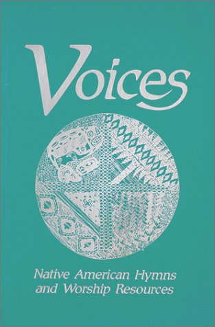 9780881770957: Voices: Native American Hymns and Worship Resources