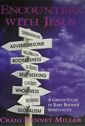 9780881771138: Encounters With Jesus: A Group Study in Baby Boomer Spirituality