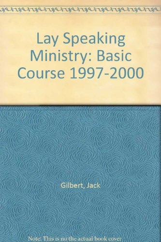 9780881771817: Lay Speaking Ministry: Basic Course 1997-2000