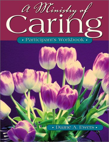 9780881772890: A Ministry of Caring: Participant's Workbook