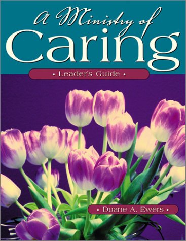 9780881772906: A Ministry of Caring: Leader's Guide