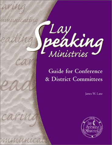 9780881773200: Lay Speaking Ministries: Guide for Conference & District Committees 2001-2004