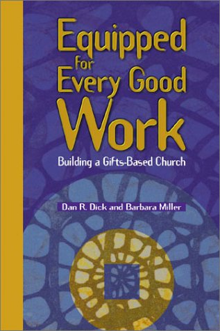 9780881773521: Equipped for Every Good Work: Building a Gifts-Based Church
