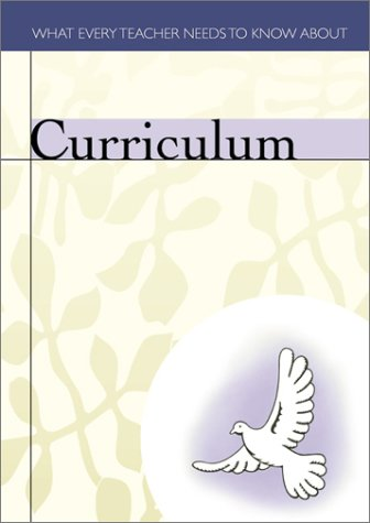 9780881773682: Curriculum (What Every Teacher Needs to Know)