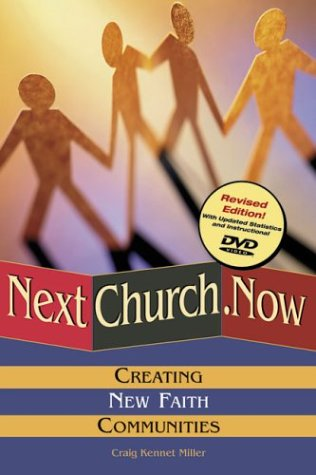 9780881774191: Nextchurch.Now: Creating New Faith Communities