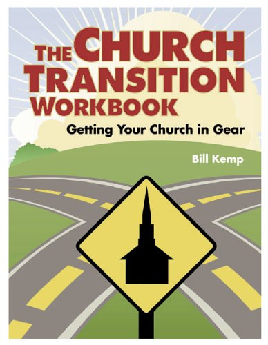 9780881774221: The Church Transition Workbook: Getting Your Church in Gear