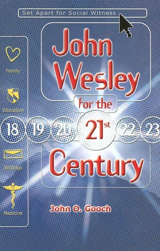 9780881774450: John Wesley for the 21st Century