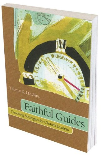9780881774658: Faithful Guides: Coaching Strategies for Church Leaders