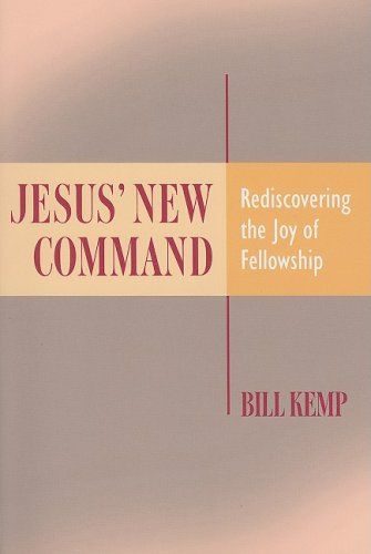 9780881775327: Jesus' New Command: Rediscovering the Joy of Fellowship