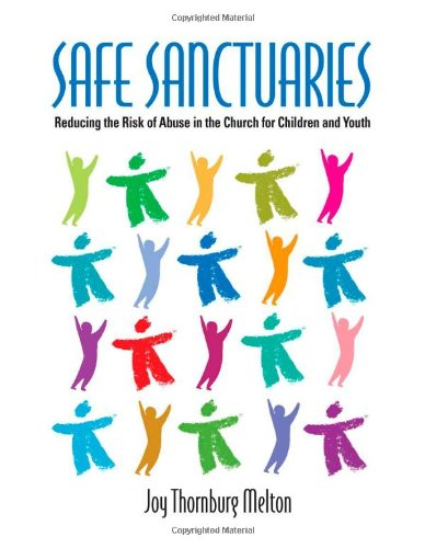 9780881775433: Safe Sanctuaries: Reducing the Risk of Abuse in the Church for Children and Youth