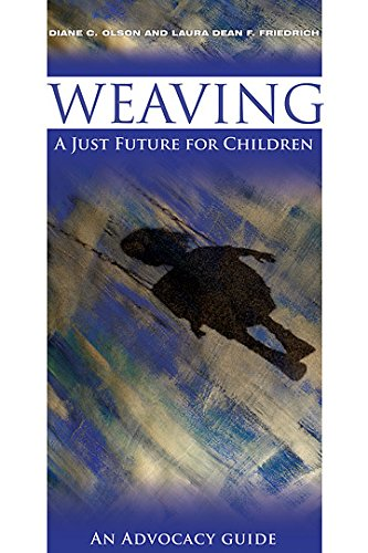9780881775471: Weaving a Just Future for Children: An Advocacy Guide