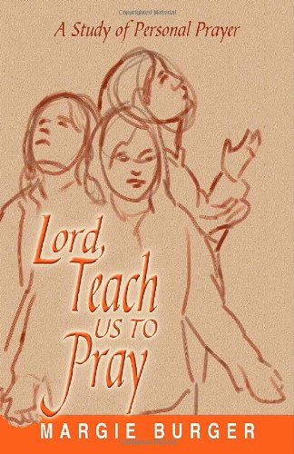 9780881775709: Lord Teach Us to Pray: A Study of Personal Prayer