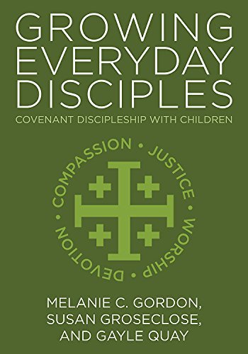 9780881776959: Growing Everyday Disciples: Covenant Discipleship with Children