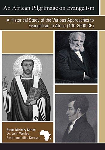 An African Pilgrimage on Evangelism: A Historical: Dr. John Wesley