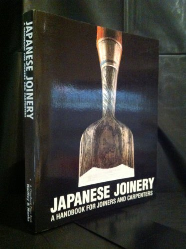 9780881790016: Japanese Joinery: A Handbook for Joiners and Carpenters
