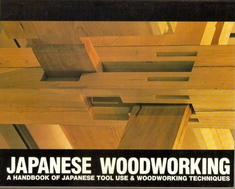 9780881790030: Japanese Woodworking : A Handbook of Japanese Tool Use & Woodworking Techniques