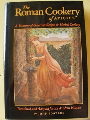 The Roman Cookery of Apicius