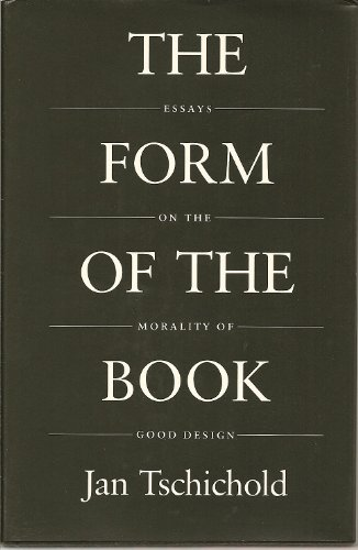 9780881790344: The Form of the Book: Essays on the Morality of Good Design