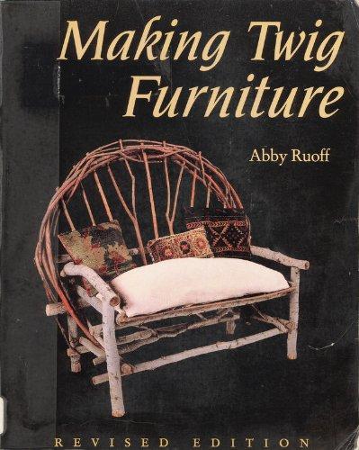 9780881791204: Making Twig Furniture