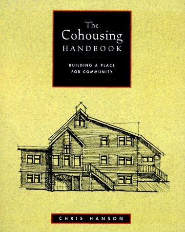 9780881791266: The Cohousing Handbook: Building a Place for Community