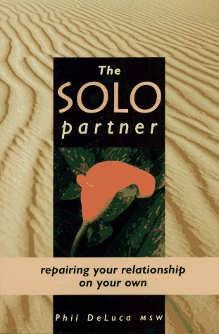 9780881791297: The Solo Partner: Repairing Your Relationship on Your Own