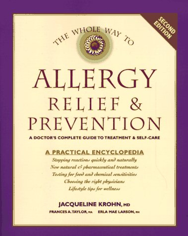 9780881791341: The Whole Way to Allergy Relief & Prevention: A Doctor's Complete Guide to Treatment & Self-Care