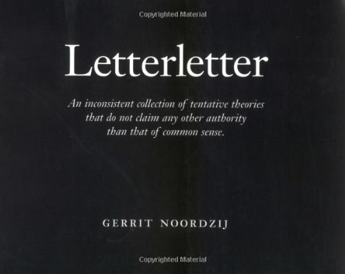 9780881791754: Letterletter: An Inconsistent Collection of Tentative Theories That Do Not Claim Any Other Authority Than That of Common Sense
