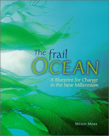 9780881791785: The Frail Ocean : A Blueprint for Change in the New Millennium