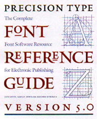 9780881791822: The Precision Type Font Reference Guide