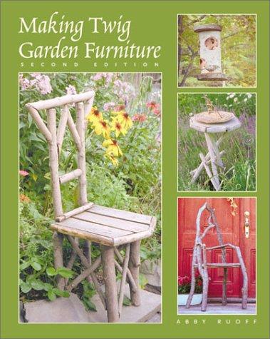 9780881791860: Making Twig Garden Furniture