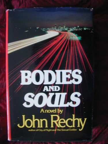 Bodies and Souls: Rechy, John