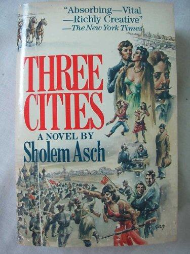 Three Cities: Asch, Sholem