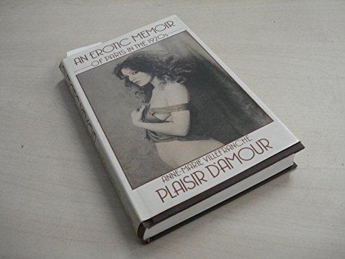 9780881840223: Plaisir D'Amour: An Erotic Memoir of Paris in the 1920s