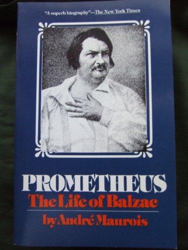 9780881840230: Prometheus: The Life of Balzac