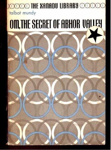 9780881840452: Om, the Secret of Ahbor Valley