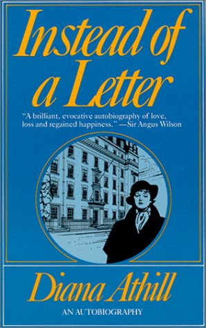 Instead of a Letter: Athill, Diana