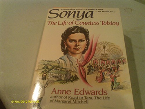 Sonya, the Life of Countess Tolstoy: Edwards, Anne