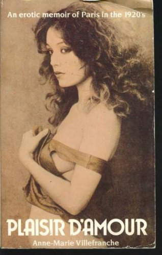 9780881840964: Plaisir D'Amour: An Erotic Memoir of Paris in the 1920s