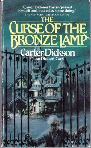 9780881841015: The Curse of the Bronze Lamp: By Carter Dickson