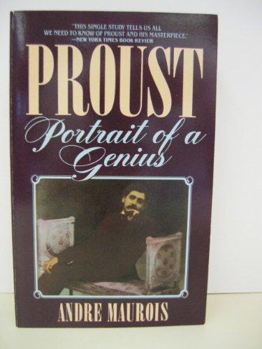 Proust: Portrait of a Genius: Maurois, Andre