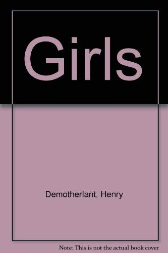 The Girls: A Tetralogy of Novels (The Girls, Pity for Women. The Hippogriff, and The Lepers).: ...