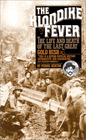 9780881841398: The Klondike Fever: The Life and Death of the Last Great Gold Rush