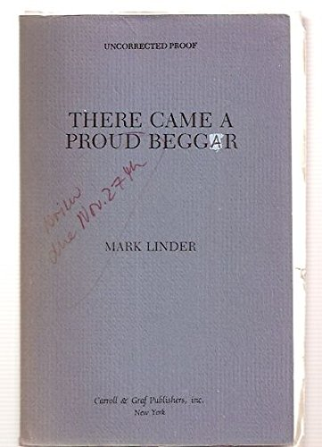 There Came a Proud Beggar: Mark Linder