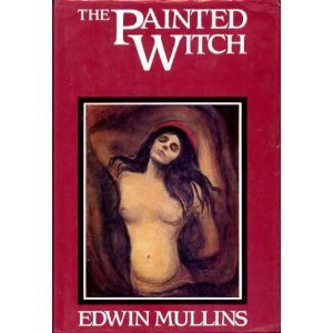 9780881842005: The Painted Witch: How Western Artists Have Viewed the Sexuality of Women