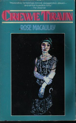 Crewe Train: Rose Macaulay