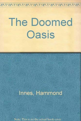 9780881842340: The Doomed Oasis