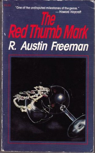 The Red Thumb Mark - Freeman, R. Austin