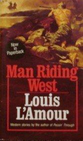 9780881842517: Man Riding West
