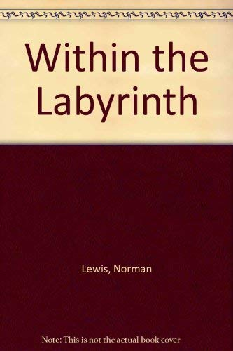 Within the Labyrinth (0881842532) by Norman Lewis