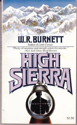 High Sierra: Burnett, W. R.